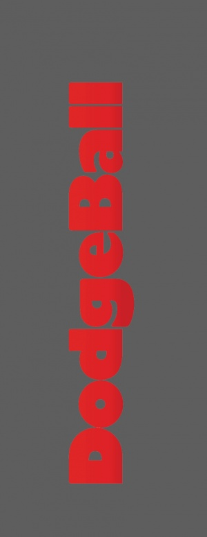 Dodgeball: A True Underdog Story 849x2194