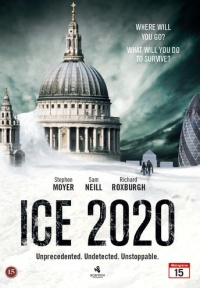 Ice - Der Tag, an dem die Welt erfriert poster