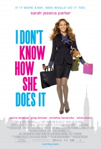 I Don't Know How She Does It poster