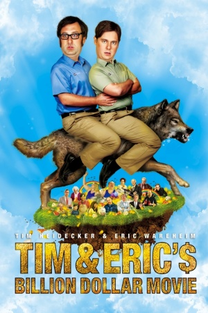 Tim and Eric's Billion Dollar Movie 800x1200