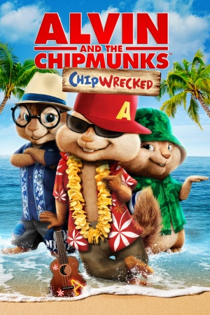 Alvin and the Chipmunks: Chipwrecked 800x1200