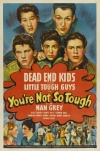 You're Not So Tough Poster