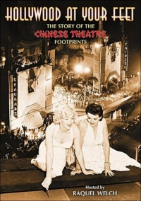 Hollywood at Your Feet: The Story of the Chinese Theatre Footprints poster