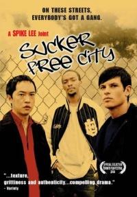 Sucker Free City poster