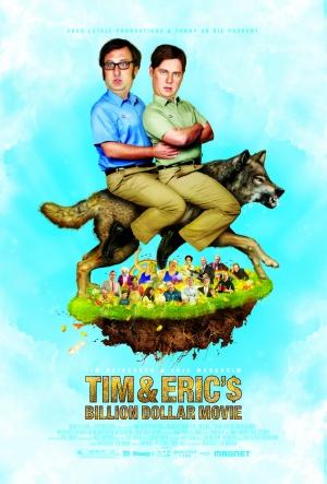 Tim and Eric's Billion Dollar Movie 2708x4000
