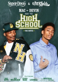 Mac & Devin Go to High School poster