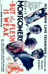 -But the Flesh Is Weak poster