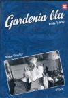 The Blue Gardenia Cover