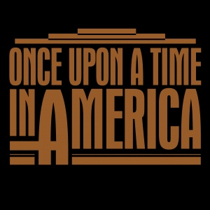 Once Upon a Time in America 5000x5000
