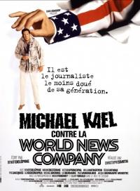 Michael Kael contre la World News Company poster