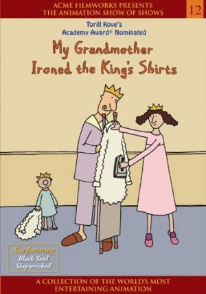 My Grandmother Ironed the King's Shirts Dvd cover