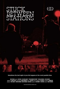 Stuck Between Stations poster