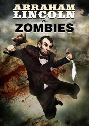 Abraham Lincoln vs. Zombies 660x926
