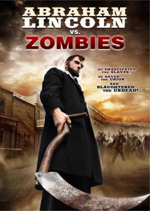 Abraham Lincoln vs. Zombies 463x650