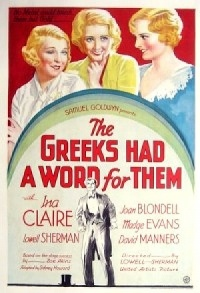 The Greeks Had a Word for Them poster