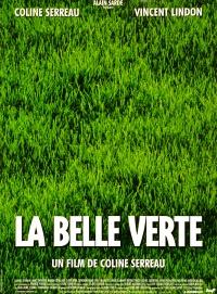 La belle verte poster