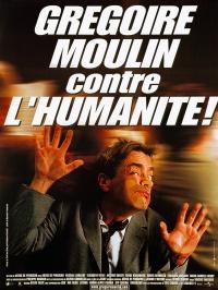 Gregoire Moulin gegen den Rest der Welt poster