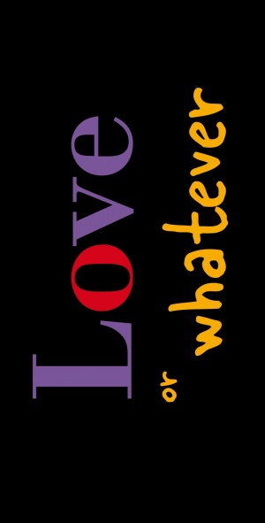 Love or Whatever 1035x2038