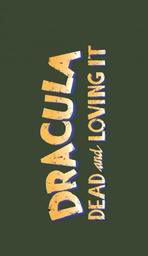 Dracula: Dead and Loving It 1134x1959