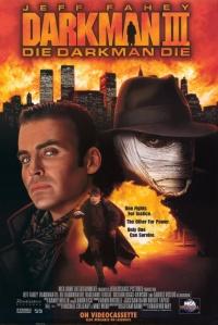 Darkman III: Die Darkman Die poster