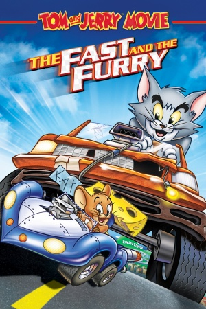 Tom and Jerry: The Fast and the Furry 800x1200