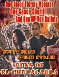 Guns of El Chupacabra poster