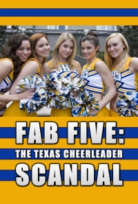 Fab Five: The Texas Cheerleader Scandal poster