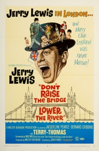 Don't Raise the Bridge, Lower the River poster