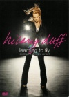 Hilary Duff: Learning to Fly poster