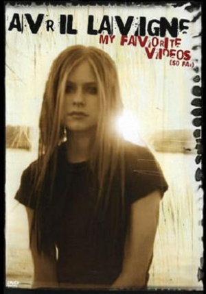 Avril Lavigne: My Favorite Videos (So Far) Cover