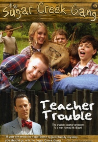 Sugar Creek Gang: Teacher Trouble poster