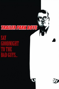 Say Goodnight to the Bad Guys poster