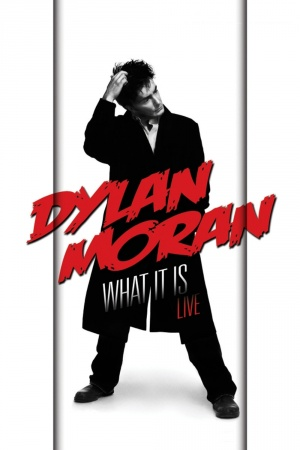 Dylan Moran Live: What It Is Cover