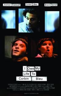 I Owe My Life to Corbin Bleu poster