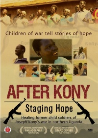 After Kony: Staging Hope poster