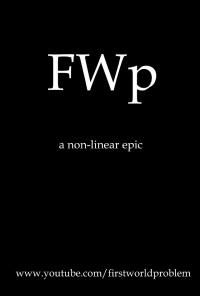 First World Problem poster