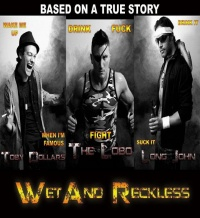 Wet and Reckless poster