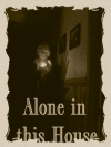 Alone in This House Poster