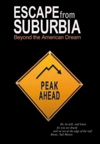 Escape from Suburbia: Beyond the American Dream poster
