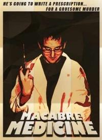 Macabre Medicine poster