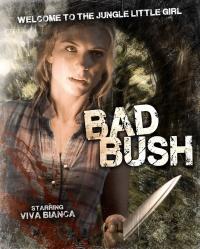 Bad Bush poster