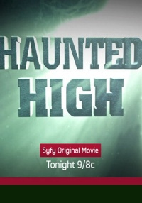 Haunted High poster