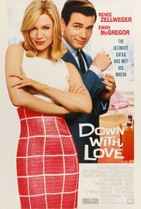 Down with Love - Zum Teufel mit der Liebe! poster
