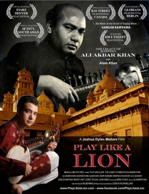 Play Like a Lion: The Legacy of Maestro Ali Akbar Khan Poster