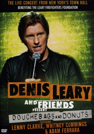 Denis Leary & Friends Presents: Douchbags & Donuts Cover