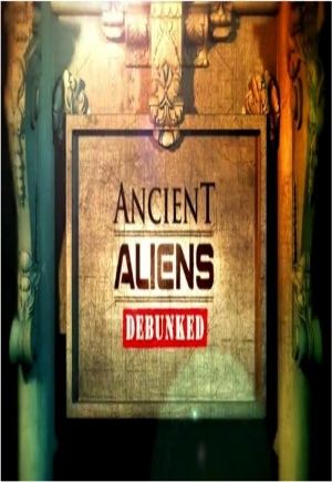 Ancient Aliens Debunked Poster