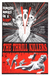 The Thrill Killers poster