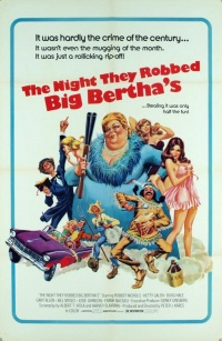 The Night They Robbed Big Bertha's poster