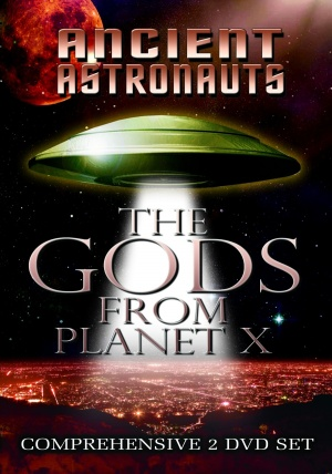 Ancient Astronauts: The Gods from Planet X Cover