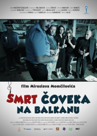Smrt coveka na Balkanu poster